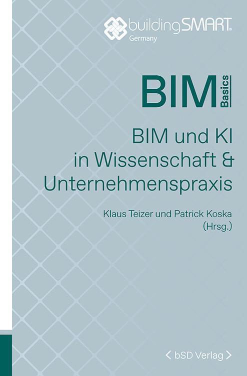 Cover BIM und KI in Wissenschaft & Unternehmenspraxis
